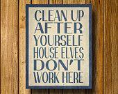 House Elves Don't Work Here