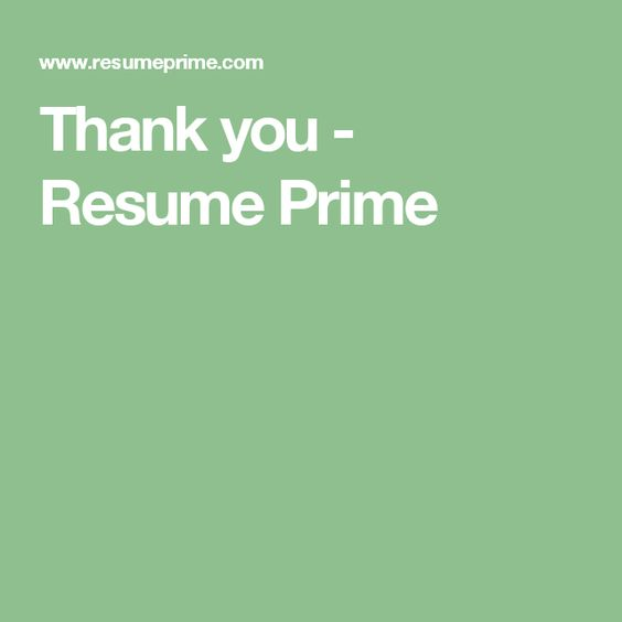 Thank you - Resume Prime Head Hunter MASTer Pinterest Head - resume prime