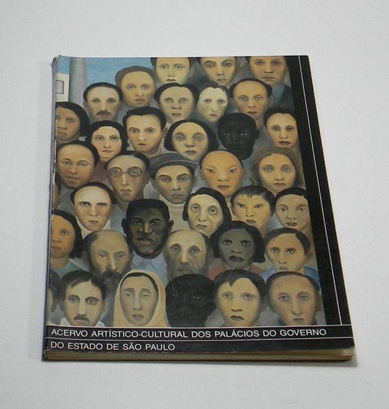 ACERVO ARTÍSTICO-CULTURAL DOS PALÁCIOS DO GOVERNO DO ESTADO DE SÃO PAULO - editado em 1990 , 156 pg