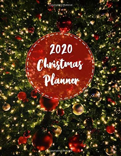 2020 Christmas Planner The All In One Holiday Organizer For A Stress Free And Joyful Christmas In 2020 Christmas Planner Holiday Organization Christmas Organization