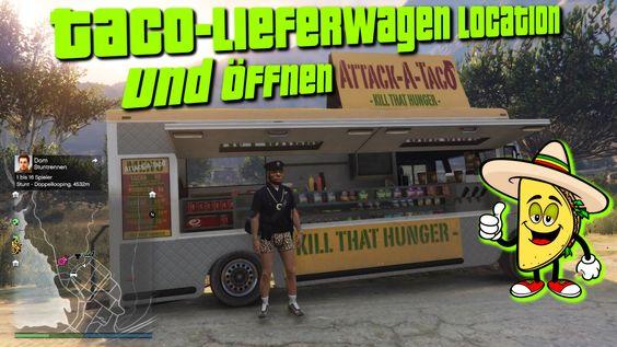 GTA 5 Online - Trick - Glitch / Taco-Lieferwagen Location und öffnen