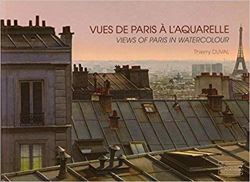 Vues De Paris A L Aquarelle Ouvrage Bilingue Pdf Gratuit