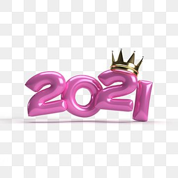 Happy New Year 2021 Realistic Pink 3d Numbers With Golden Crown 3d Illustration 3d Decorative Luxury Png Transparent Clipart Image And Psd File For Free Down Happy New Year Background New