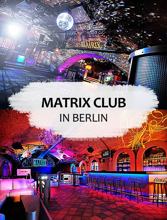 ᐅ Matrix Berlin Preise Bilder Offnungszeiten Berlin Berlin House Matrix