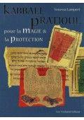 Kabbale pratique pour la magie et la protection