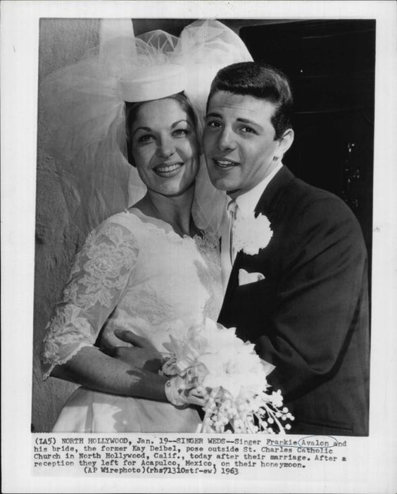 in 1963, Frankie Avalon married Kathryn Diebel - they are still married today!