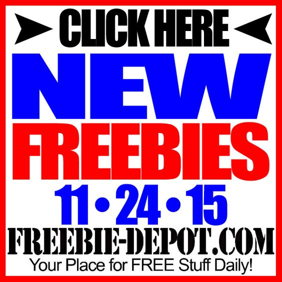 ►► NEW FREEBIE HOTLIST – FREE Stuff for November 24, 2015 ►► #Free, #FREEStuff, #Freebie, #HOTLIST ►► Freebie-Depot