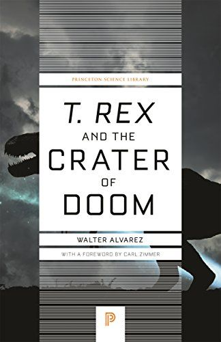 Epub Free T Rex And The Crater Of Doom Princeton Science Library