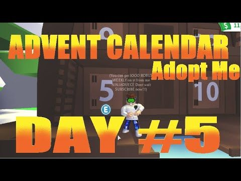 Day 5 Advent Calendar In Adopt Me On Roblox Adoption Advent
