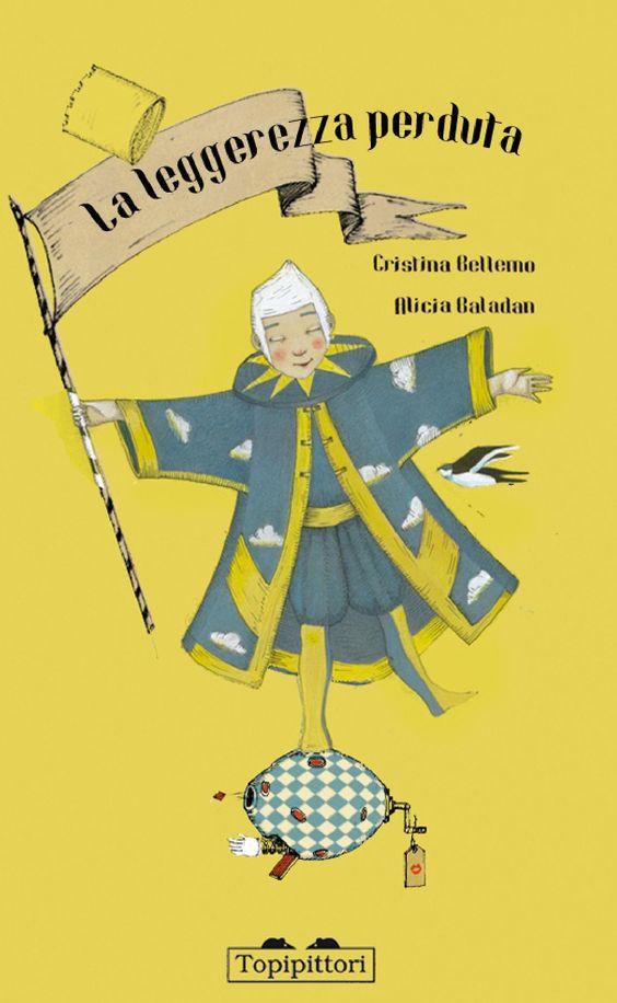 """Illustrazione di copertina del libro """"La leggerezza perduta"""" pubblicato da Topipittori © Alicia Baladan"""