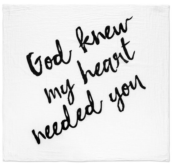 Organic Cotton Muslin Swaddle Blanket - God knew my heart needed you – Modern Burlap