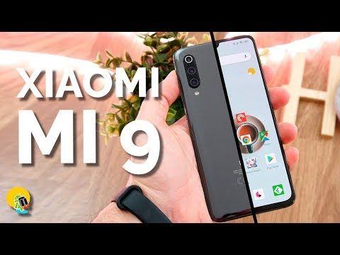 Analisis Xiaomi Mi 9 En Espanol El Gama Alta Para Todos Youtube Xiaomi Science And Technology Make It Yourself