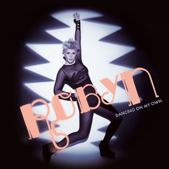 Robyn – Dancing on My Own (single cover art)