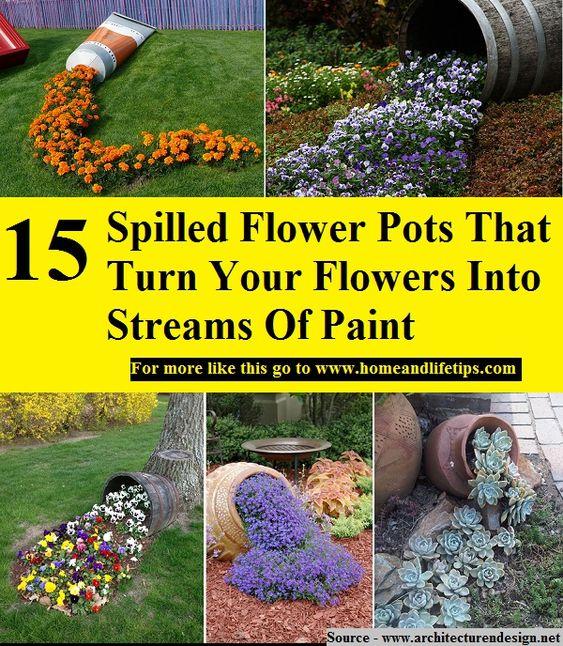 15 Amazing Spilling Flower Landscape Design Ideas: Flower Pots, Pots And Paint On Pinterest
