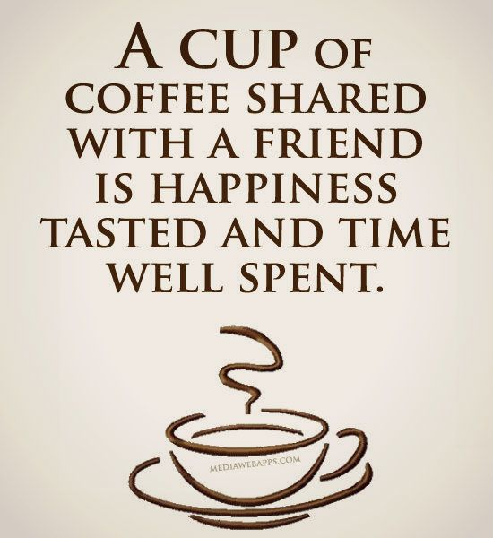 44 Best Quotes About Coffee Ever Coffee And Friends Quotes Coffee Love Quotes Coffee Quotes