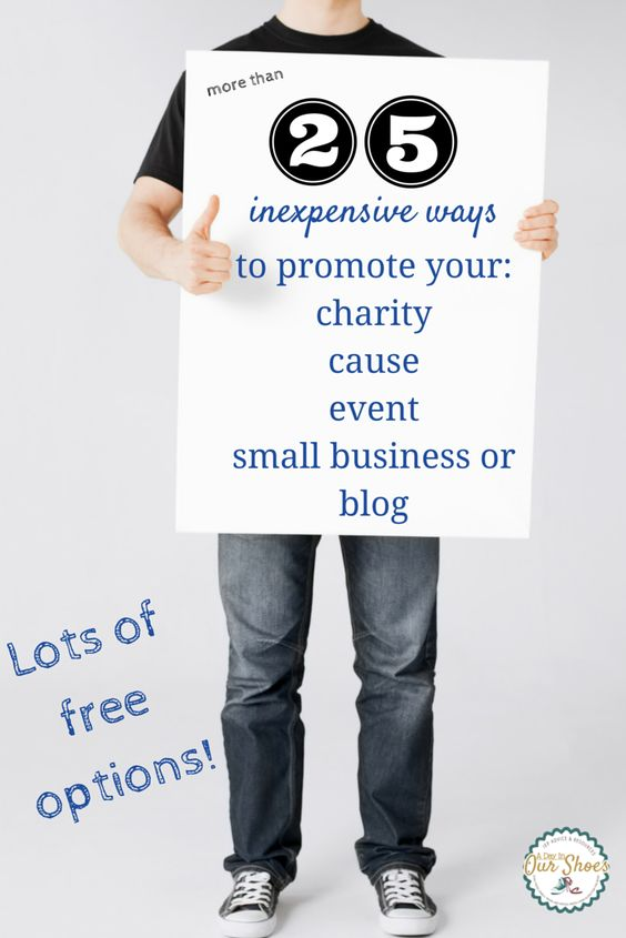 If you are a small business or small nonprofit, or just starting out, there are many inexpensive ways to promote yourself that work with little or no costs.
