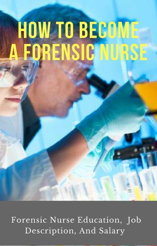 Forensic Nurse Salary Job Description Duties And Responsibilities Medical Jobs Nursing Programs Nursing School Prerequisites