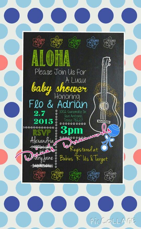 Luau Themed Baby Shower Invite  www.facebook.com/drinasdreamworks