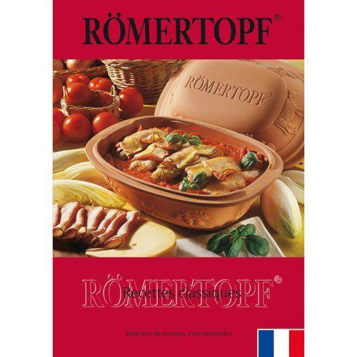 Romertopf Recettes Classiques Livre De Recettes Le Four Du Monde Culinaire 452 Recettes 156 Pages Les Cocott Livre De Recette Recette Recettes Speciales