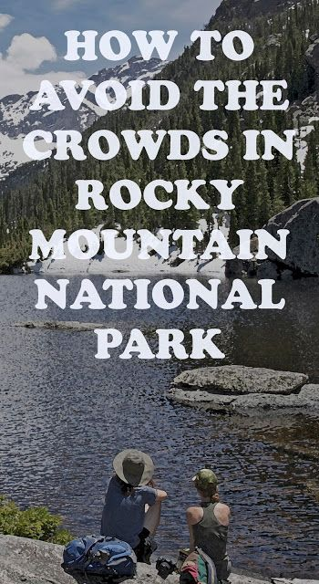 14er Art : How to avoid the crowds in Rocky Mountain National...