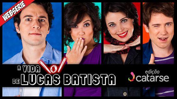 Contribua você também com a websérie A Vida \o/ de Lucas Batista