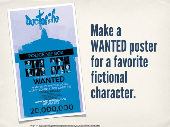 "This could be a fun project for students post-reading - make a ""wanted"" poster for the antagonist of the novel."