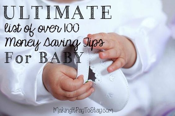 Ultimate List of over 100 Money Saving Tips for Baby