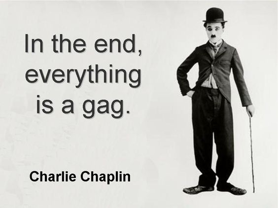 Charlie Chaplin - Quote