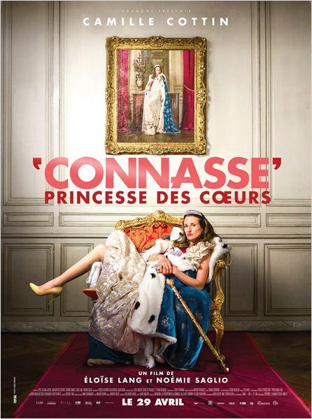 """""""Connasse, Princesse des cœurs"""", une comédie de Noémie Saglio et Eloïse Lang avec Camille Cottin (05/2015) ♥♥♥"""
