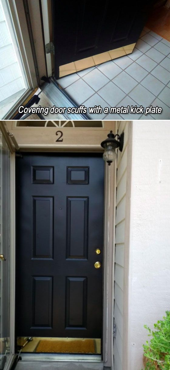 Covering Door Scuffs With A Metal Kick Plate Does Not Only Prevent Damage Also Dress Up The Door Diy House Projects Home Diy Upcycled Home Decor