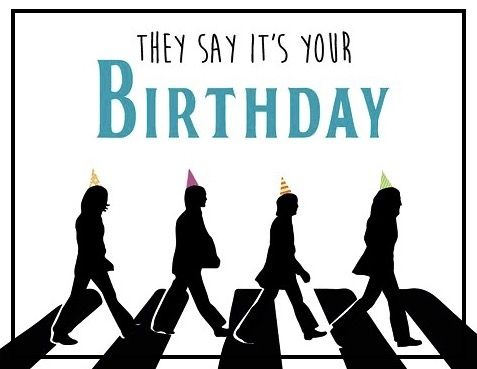 They Say Its Your Birthday Beatles Birthday Card By We Three Queens Co On Etsy Beatles Birthday Happy Birthday Beatles Beatles Birthday Party