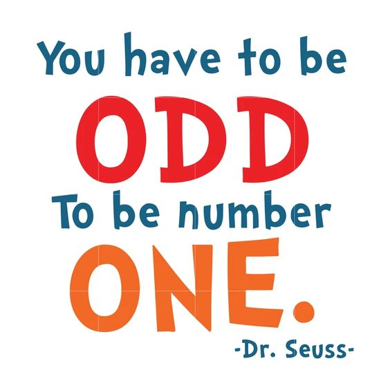 You have to odd to be number one, dr seuss svg, dr seuss quotes, digit – SVGTrending