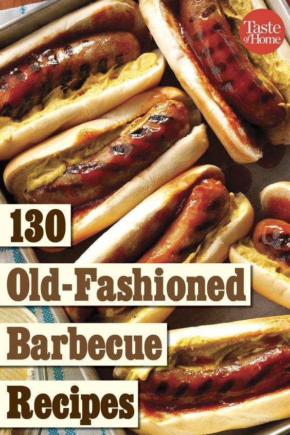 130 Old-Fashioned Barbecue Recipes