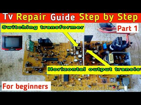 Tv Repair Complete Guide Step By Step Crt Tv Problems And Solutions Youtube Repair Guide Electronic Circuit Projects Computer Maintenance
