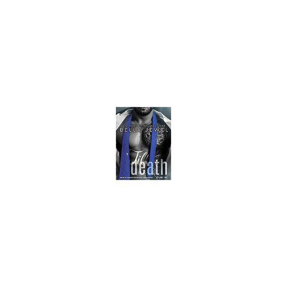 Til Death ( 'til Death) (Unabridged) (Compact Disc)