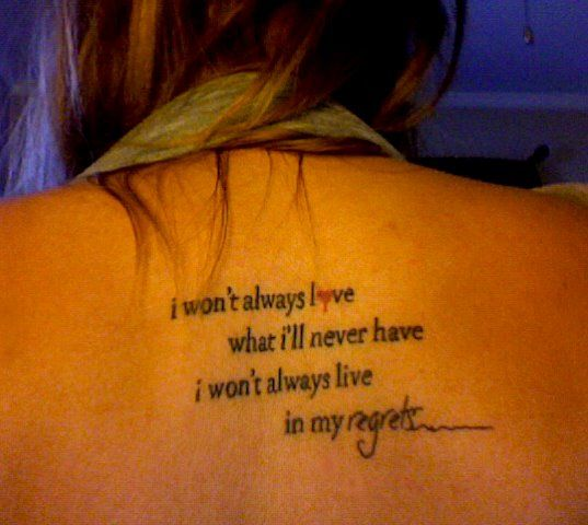 """i won't always love what i'll never have, i won't always live in my regrets"""
