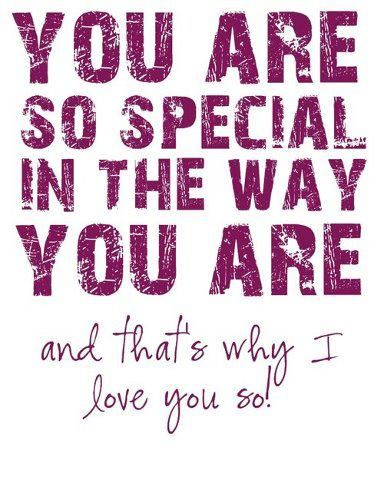 You are so special - Romantic Quote Pics ~ Romantic Love messages