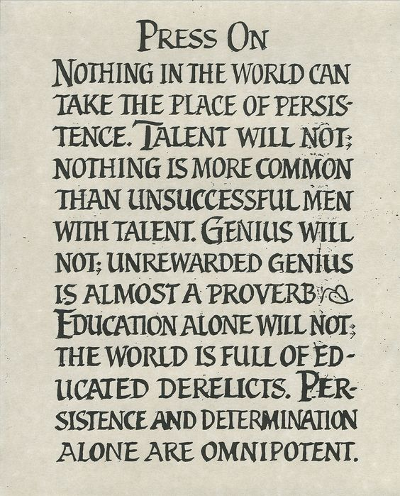 Persistence and Determination  - Calvin Coolidge