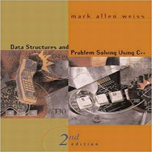 Solution Manual For Data Structures And Problem Solving Using C 2nd Edition By Mark A Weiss 020 Data Structures Problem Solving Electrical Engineering Books