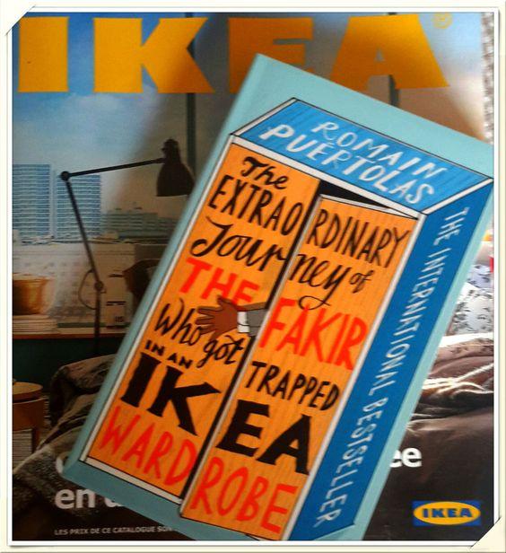 L'extraordinaire voyage du fakir qui était resté coincé dans une armoire IkeaL'extraordinaire voyage du fakir qui était resté coincé dans une armoire Ikea Mon avis A l'occasion d'un déplacement, je suis tombé par hasard sur ce roman de Romain Puertolas,...
