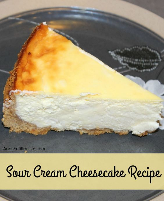 Sour cream cheesecake, Cheesecake recipes and Sour cream on Pinterest