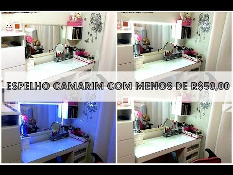 Faça Você Mesma - Espelho Camarim/Iluminação com Menos de R$50,00 - YouTube