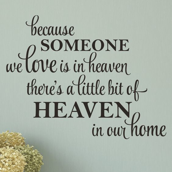 A Little Bit of Heaven in Our Home Wall Decal