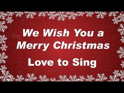 We Wish You a Merry Christmas with Lyrics Christmas Carol & Song Kids Lo... | Christmas Songs ...