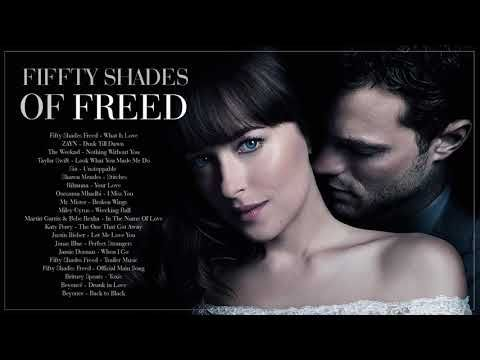 Fifty Shades Freed 2018 Official Soundtrack Fifty Shades Of Grey 3 Youtube Fifty Shades Fifty Shades Freed Fifty Shades Of Grey