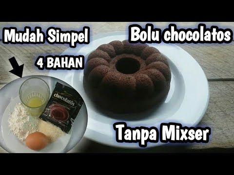 Bolu Chocolatos 4 Bahan Simpel Youtube Makanan Pendamping Kue Lezat Makanan