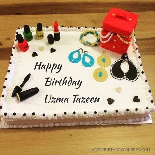 Cosmetics Happy Birthday Cake For Uzma Tazeen With Name Uzma