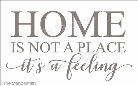 Home Is Not A Place It S A Feeling Stencil Where Con Imagenes