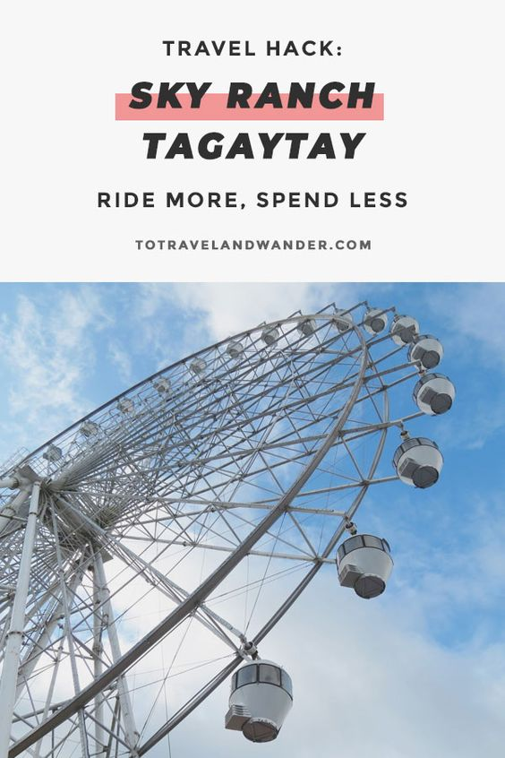 Travel Hack: How to Ride More and Spend Less at Sky Ranch Tagaytay