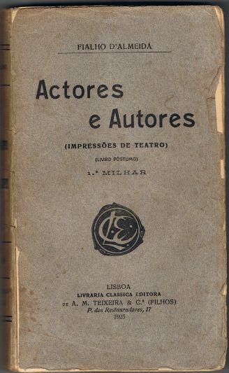 Actores e Autores (Impressões de Teatro) | VITALIVROS